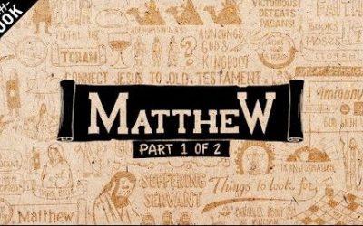 An Overview of Matthew: Matthew Chapters 1-13