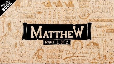 An Overview of Matthew: Matthew Chapters 1-13