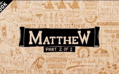 An Overview of Matthew: Matthew Chapters 14-28