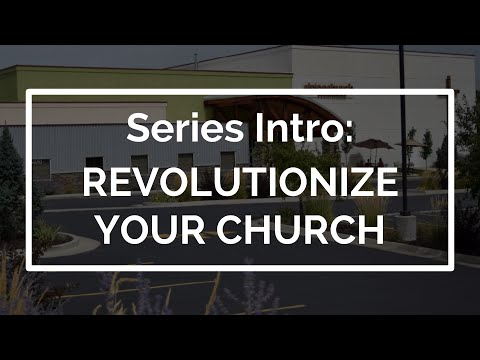 Revolutionize Your Church (Series)