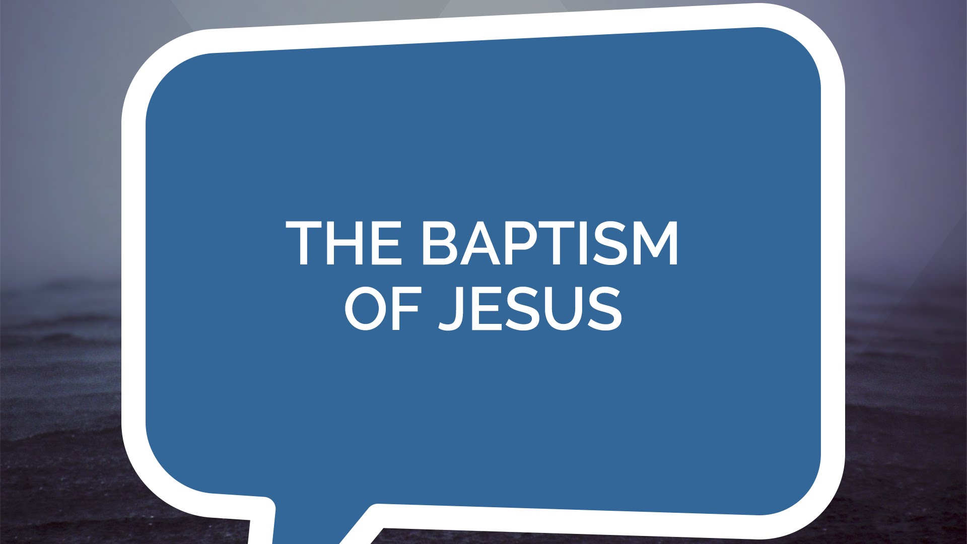 The Baptism of Jesus | Jesus: The Series (Youth)