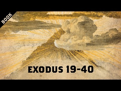 The Book of Exodus Overview – Part 2 of 2