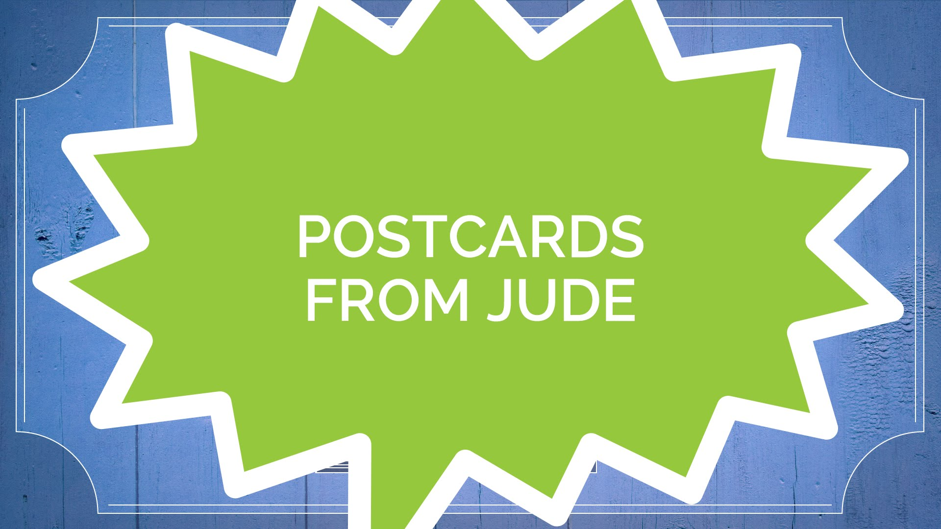 The Book of Jude #1: Postcards from Jude (Kids)