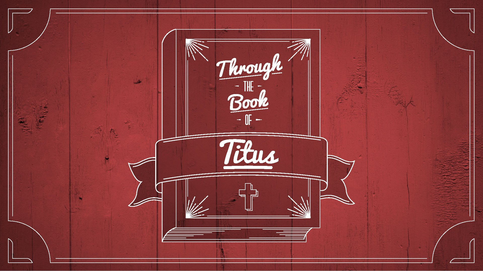 The Book of Titus: Only God Can Rescue Us