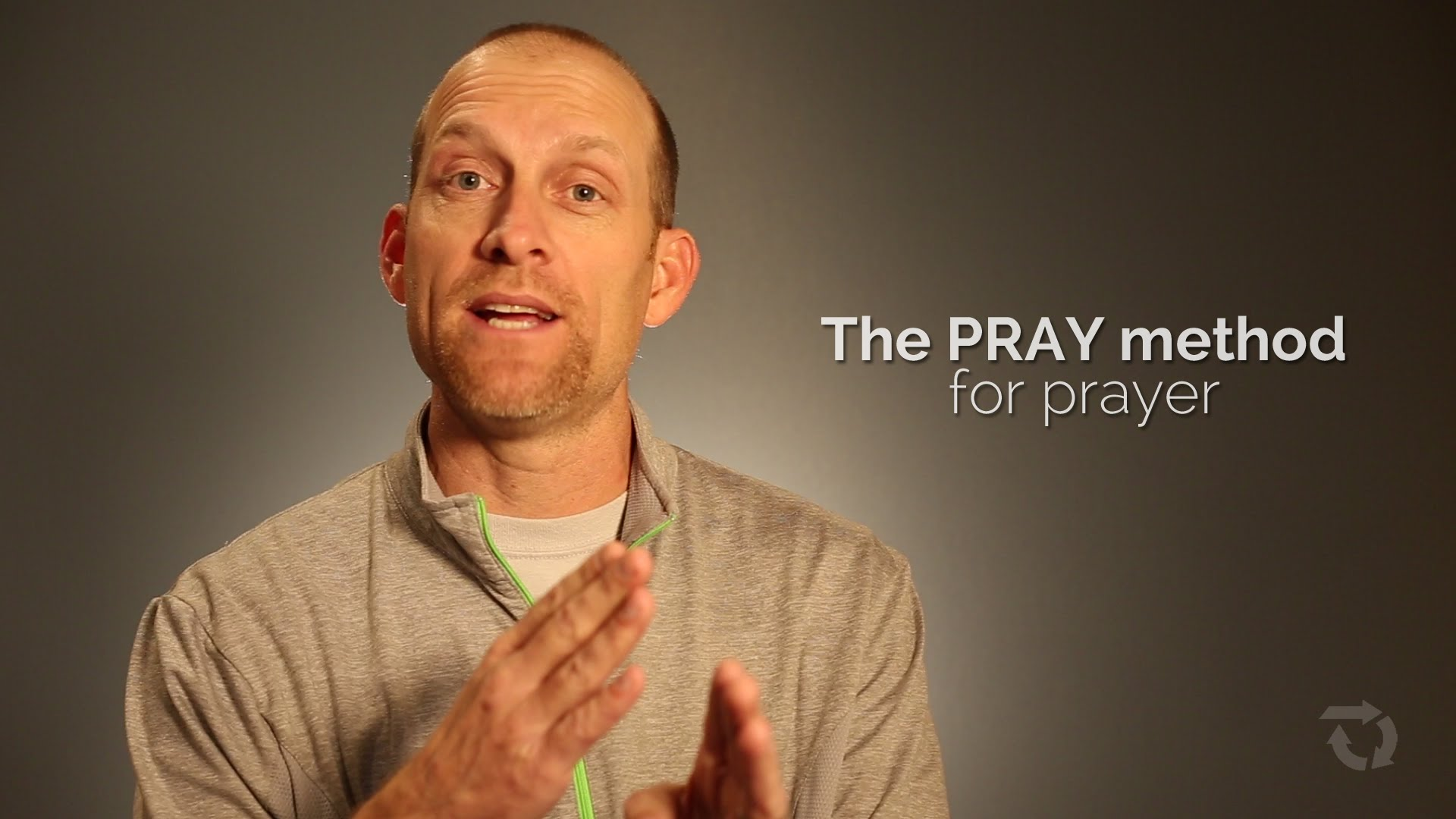 The Mechanics of Prayer: The P-R-A-Y Method