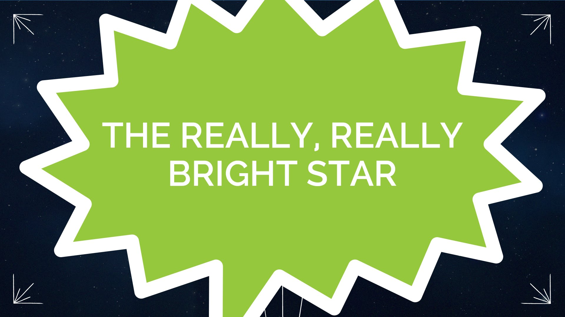 The Really, Really Bright Star (Kids)