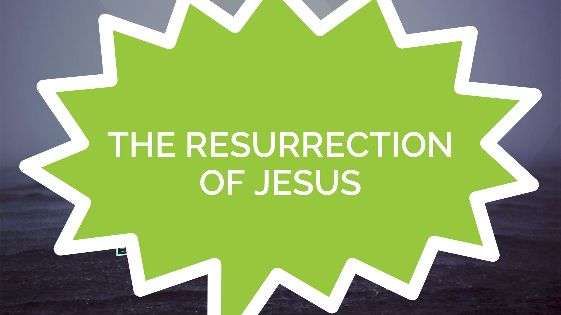 The Resurrection of Jesus (Kids)