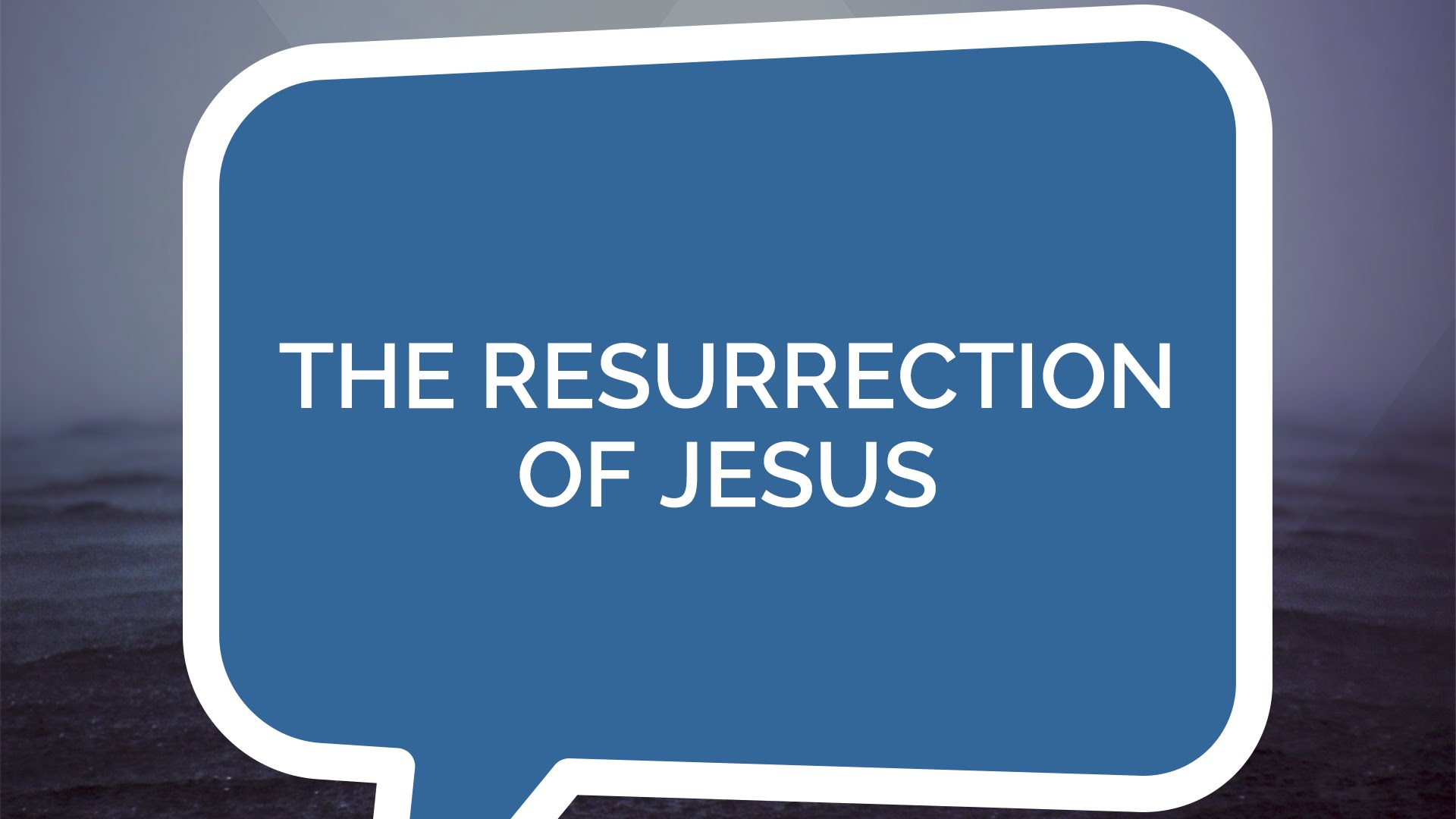 The Resurrection of Jesus | Jesus: The Series (Youth)