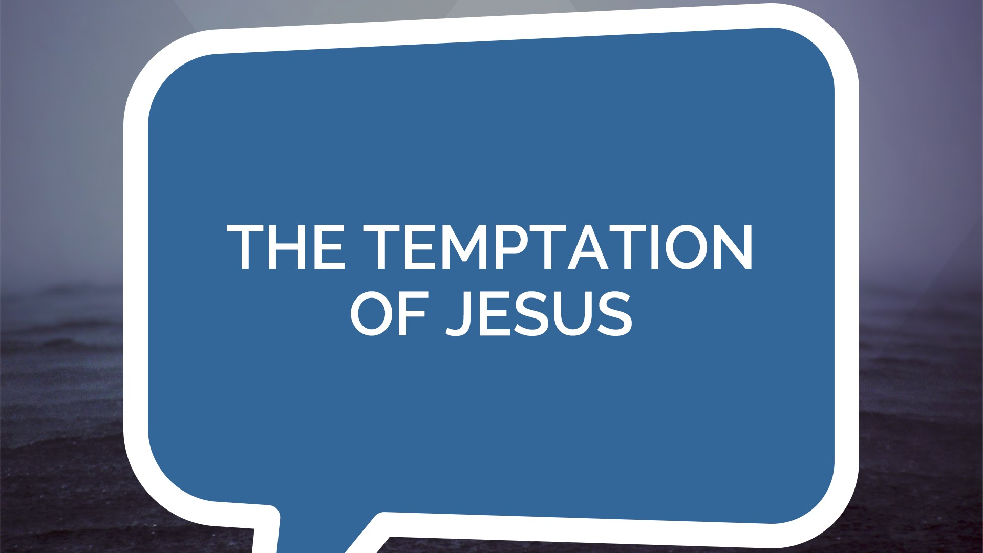 The Temptation of Jesus | Jesus: The Series (Youth)