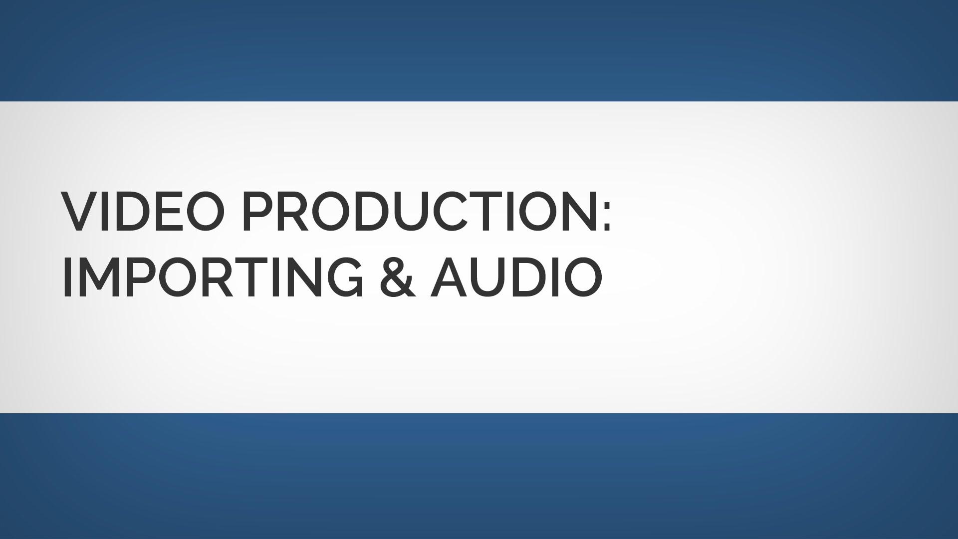 ビデオ編集:アセットとオーディオの読み込み