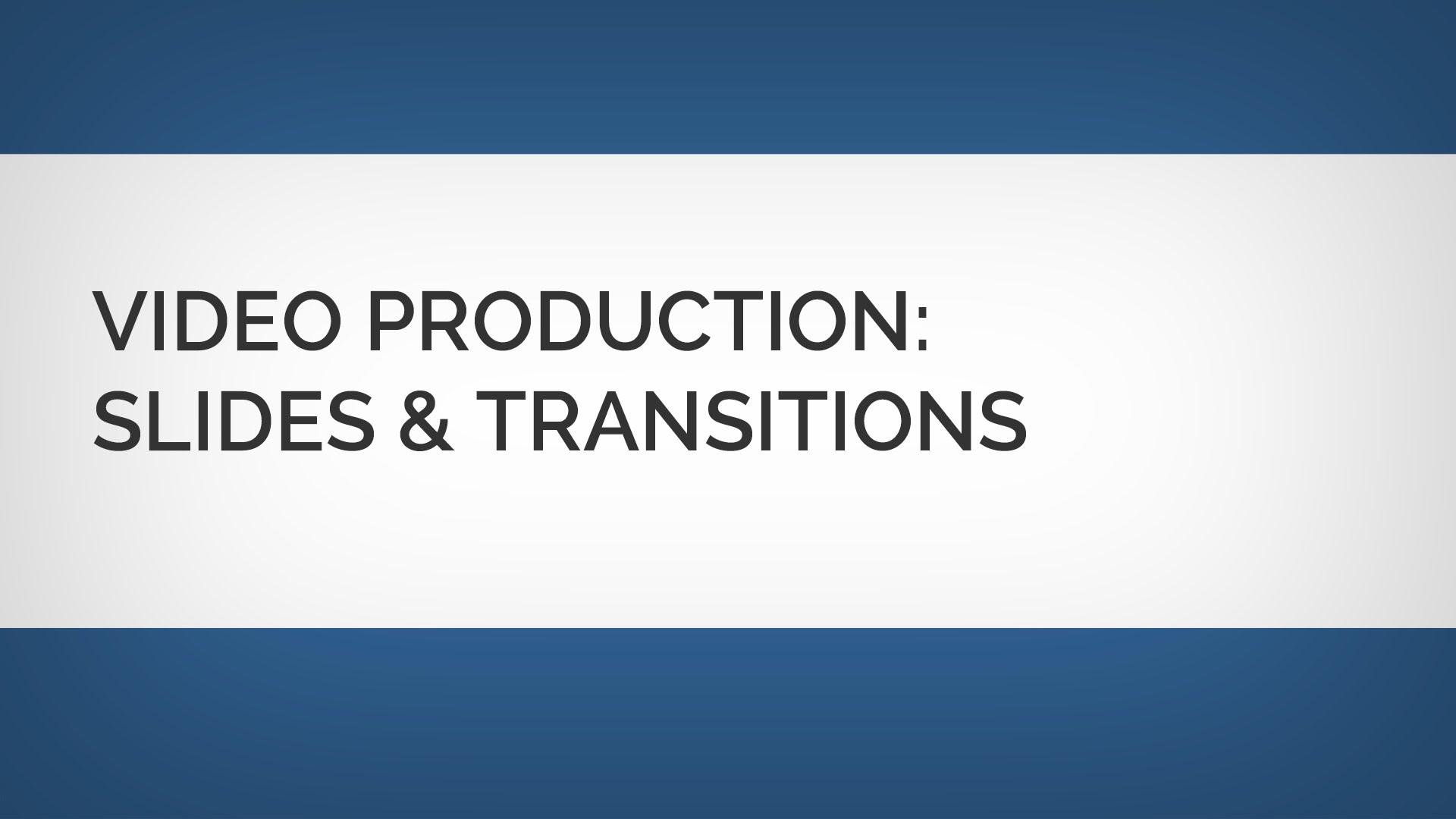 ビデオ編集:スライドとトランジション