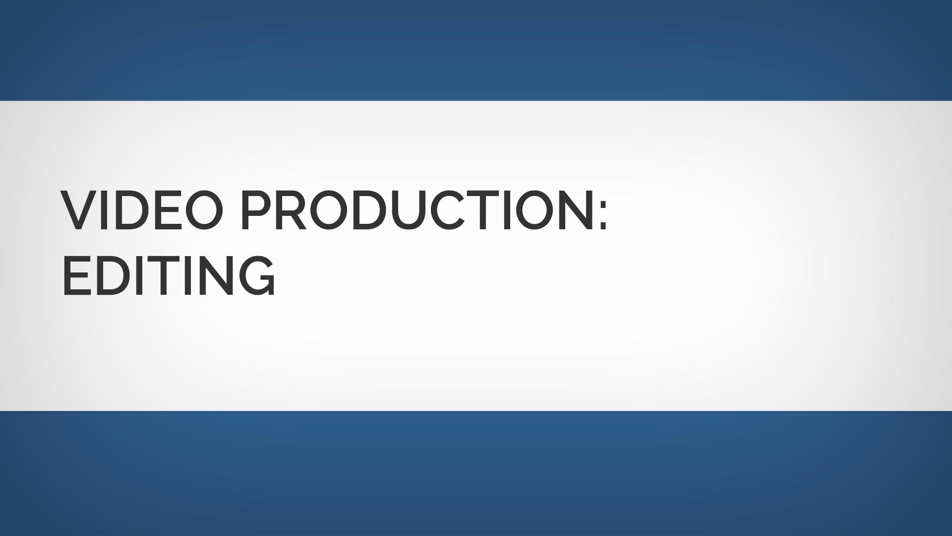 ビデオ制作:あなたのビデオを編集する