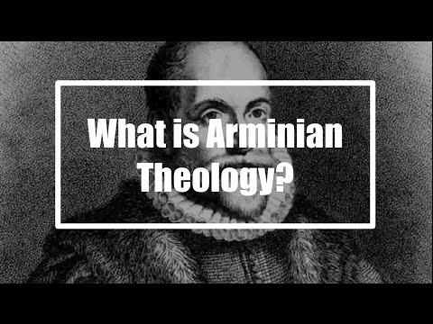 What Is Arminianism?