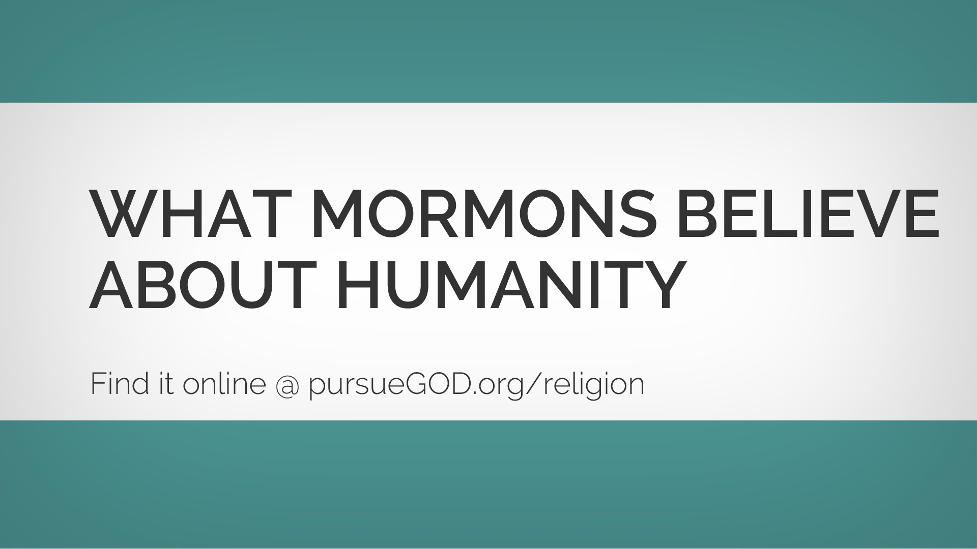 What Mormons Believe about Humanity