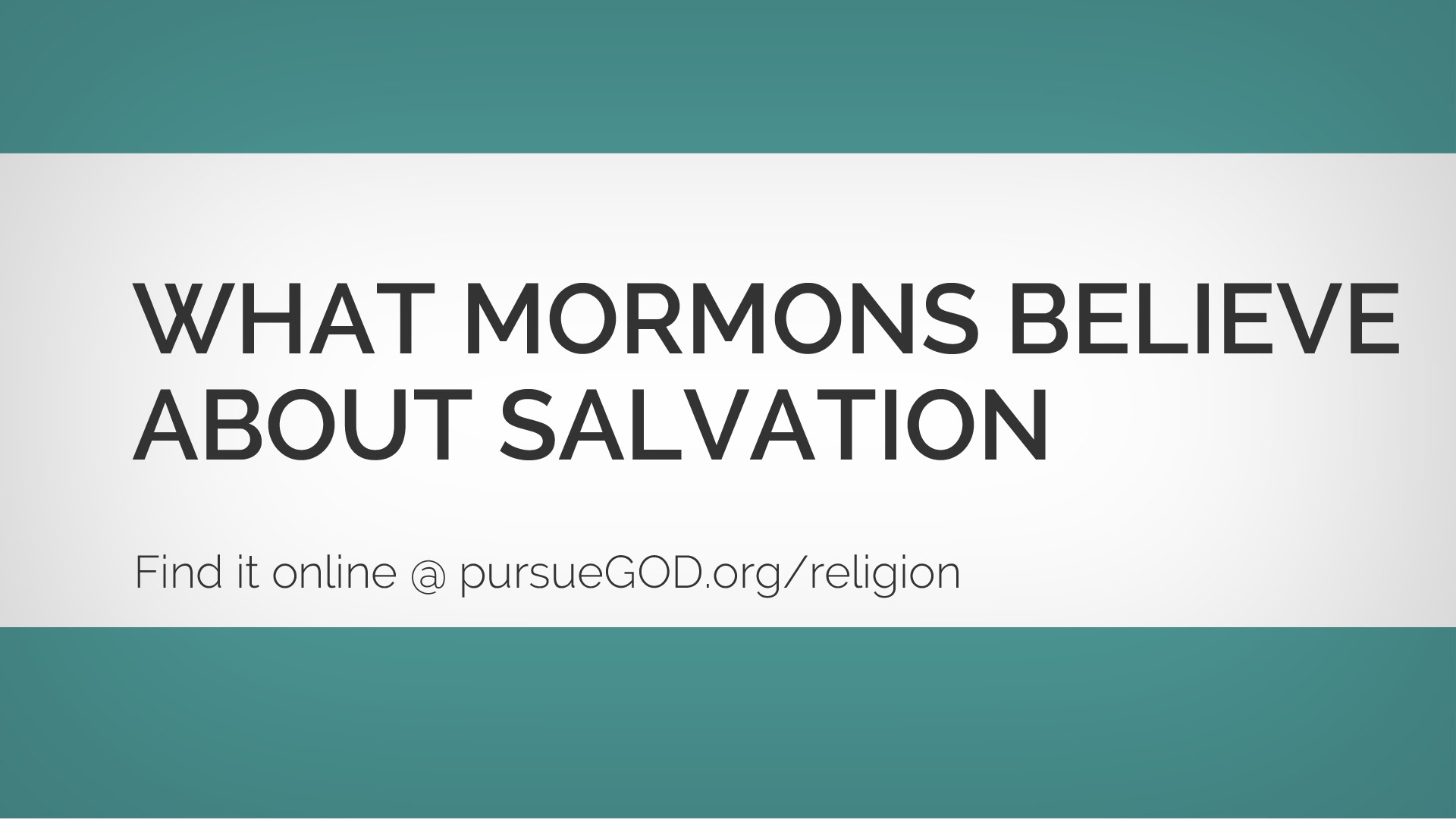 What Mormons Believe about Salvation