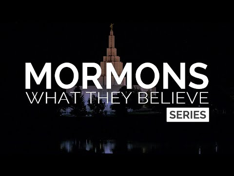 What Mormons Believe (Series)