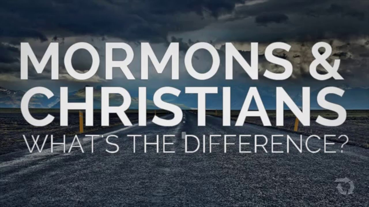 What's the Difference Between Mormons and Christians?