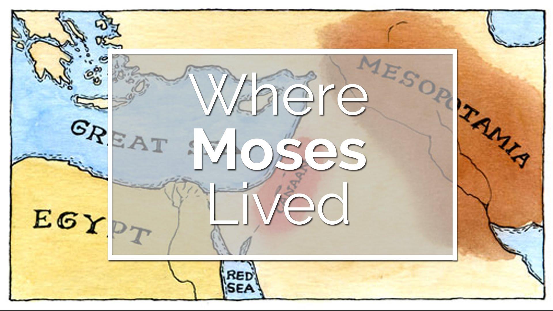 Où Moïse a vécu