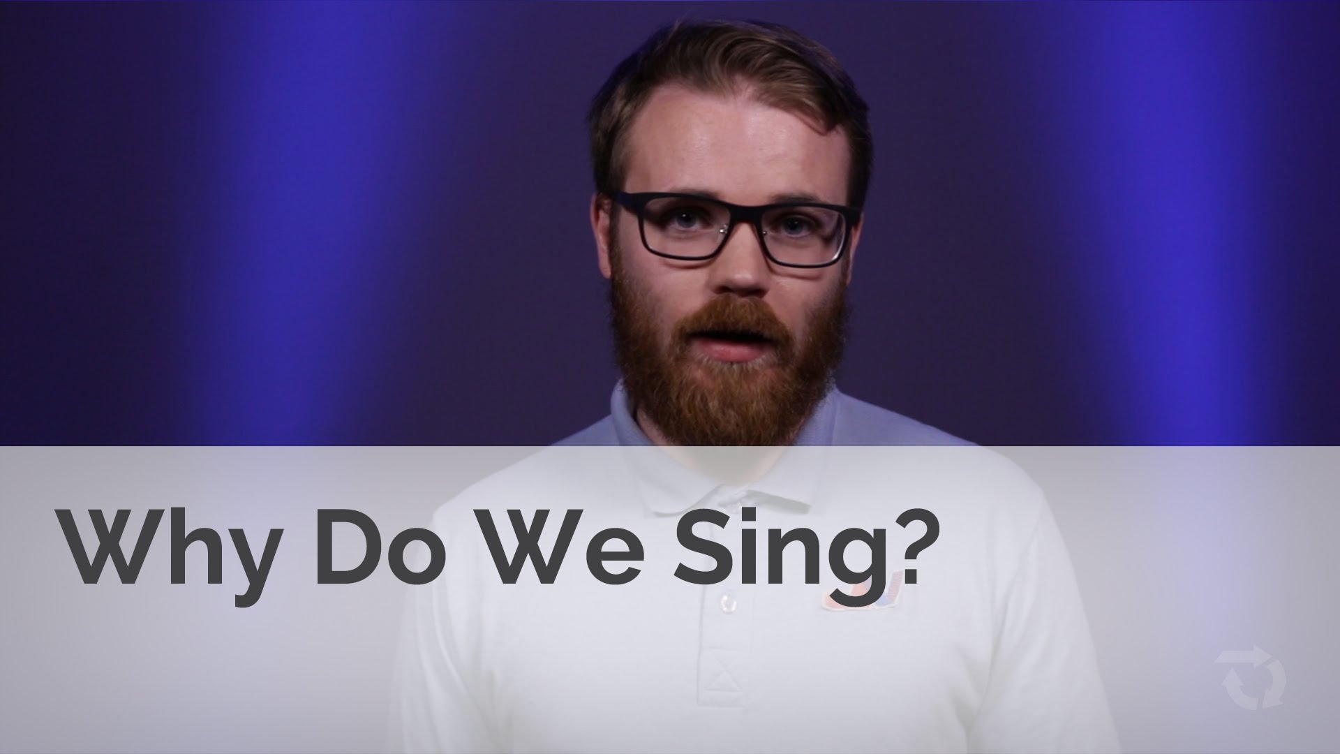 Why Do We Sing at Church? (Youth)