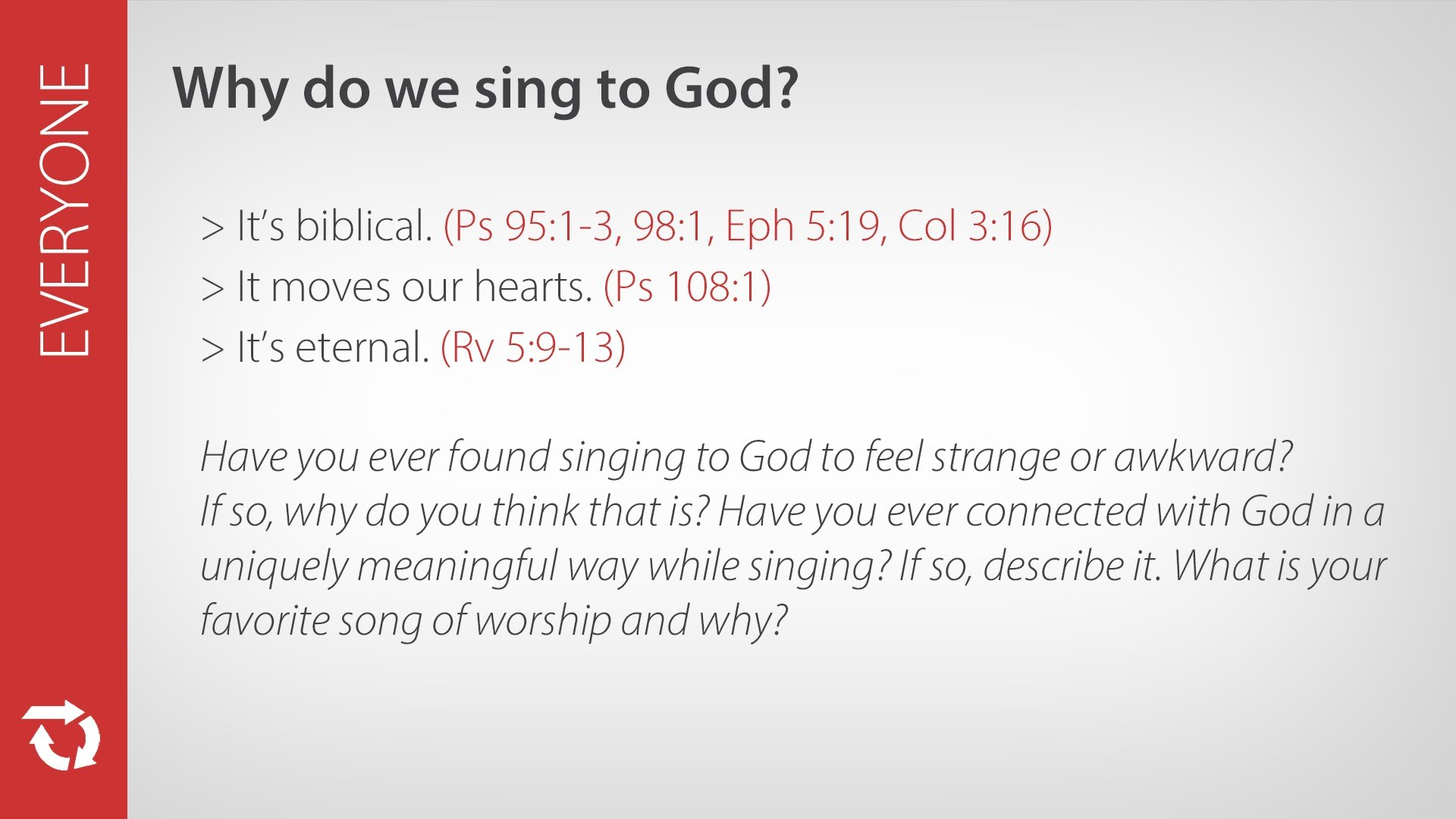 Why do we sing to God?