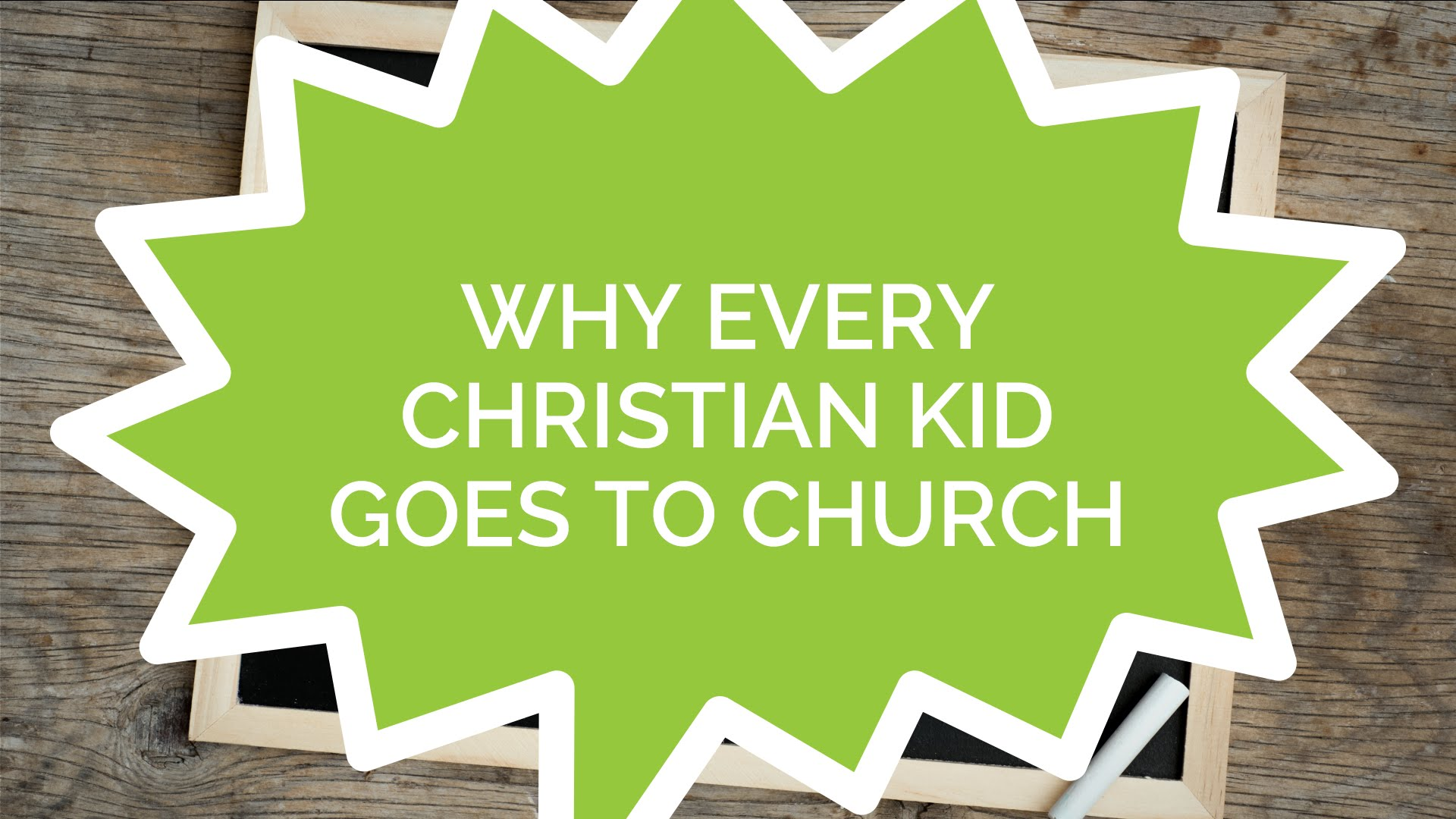 Why Every Christian Kid Goes to Church (Kids)