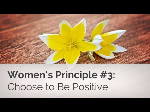 Women's Basics #3: Choose to Be Positive