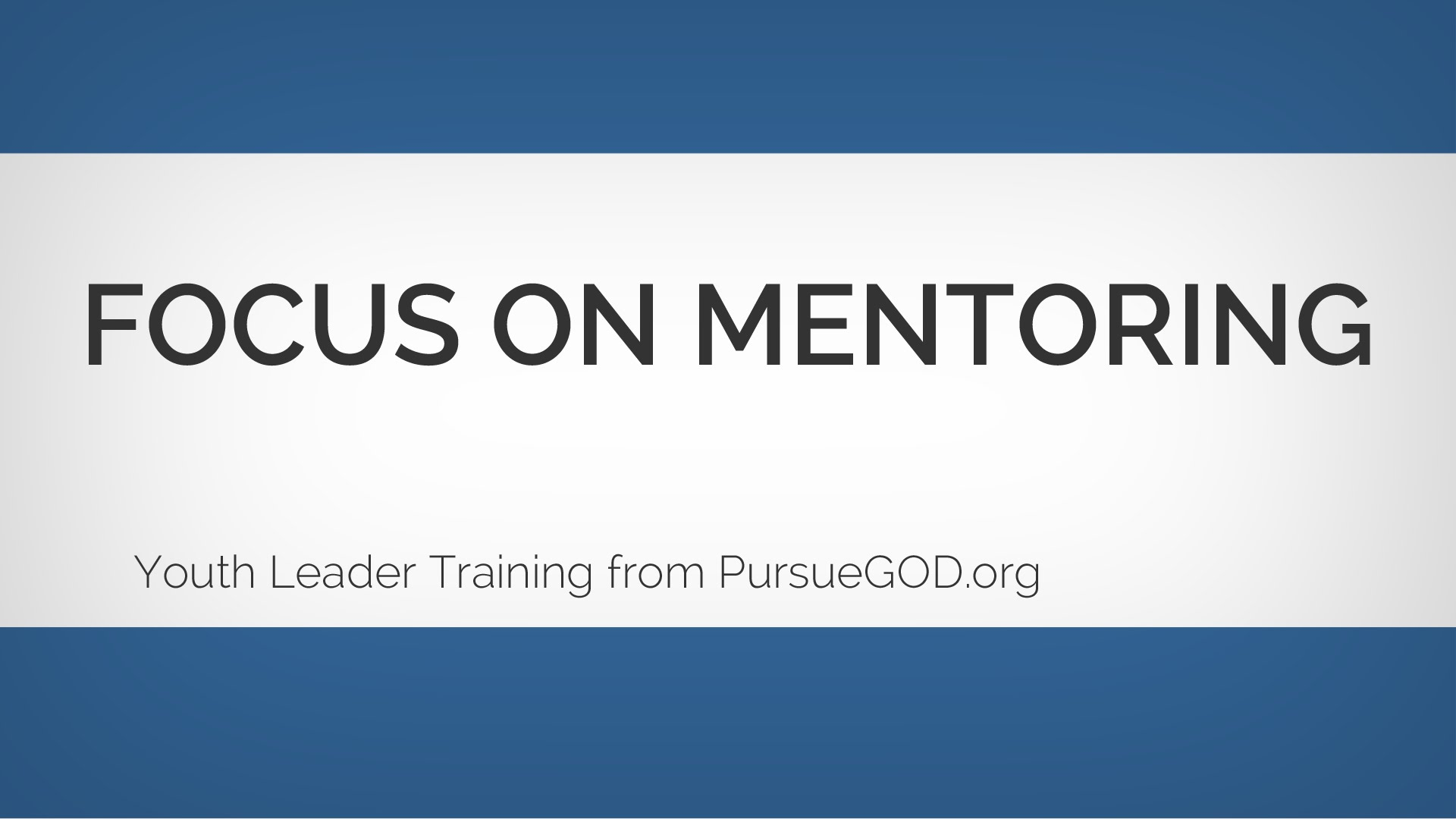 Youth Leader Training: Focus on Mentoring