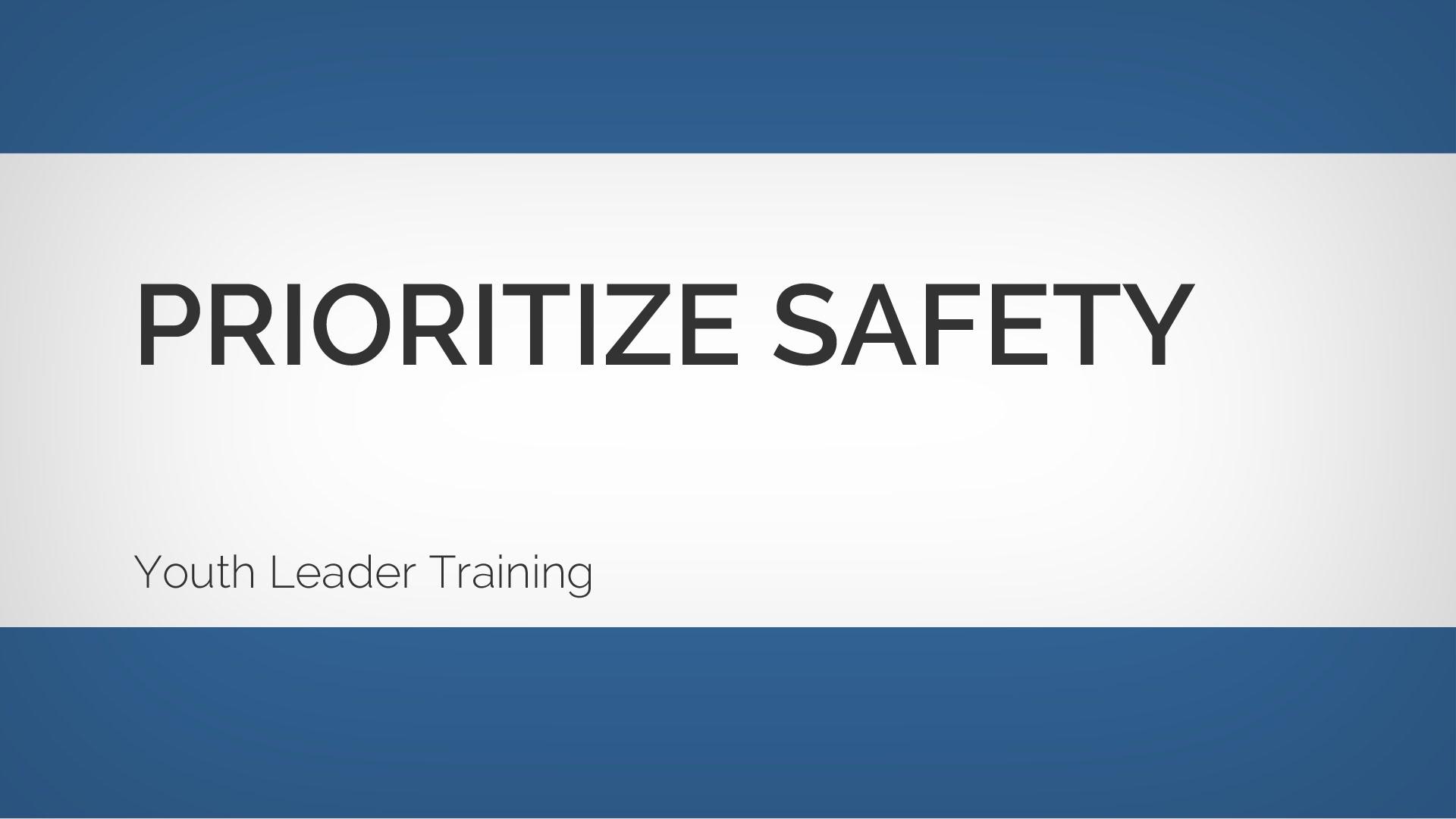 青少年リーダー養成:安全の優先順位付け