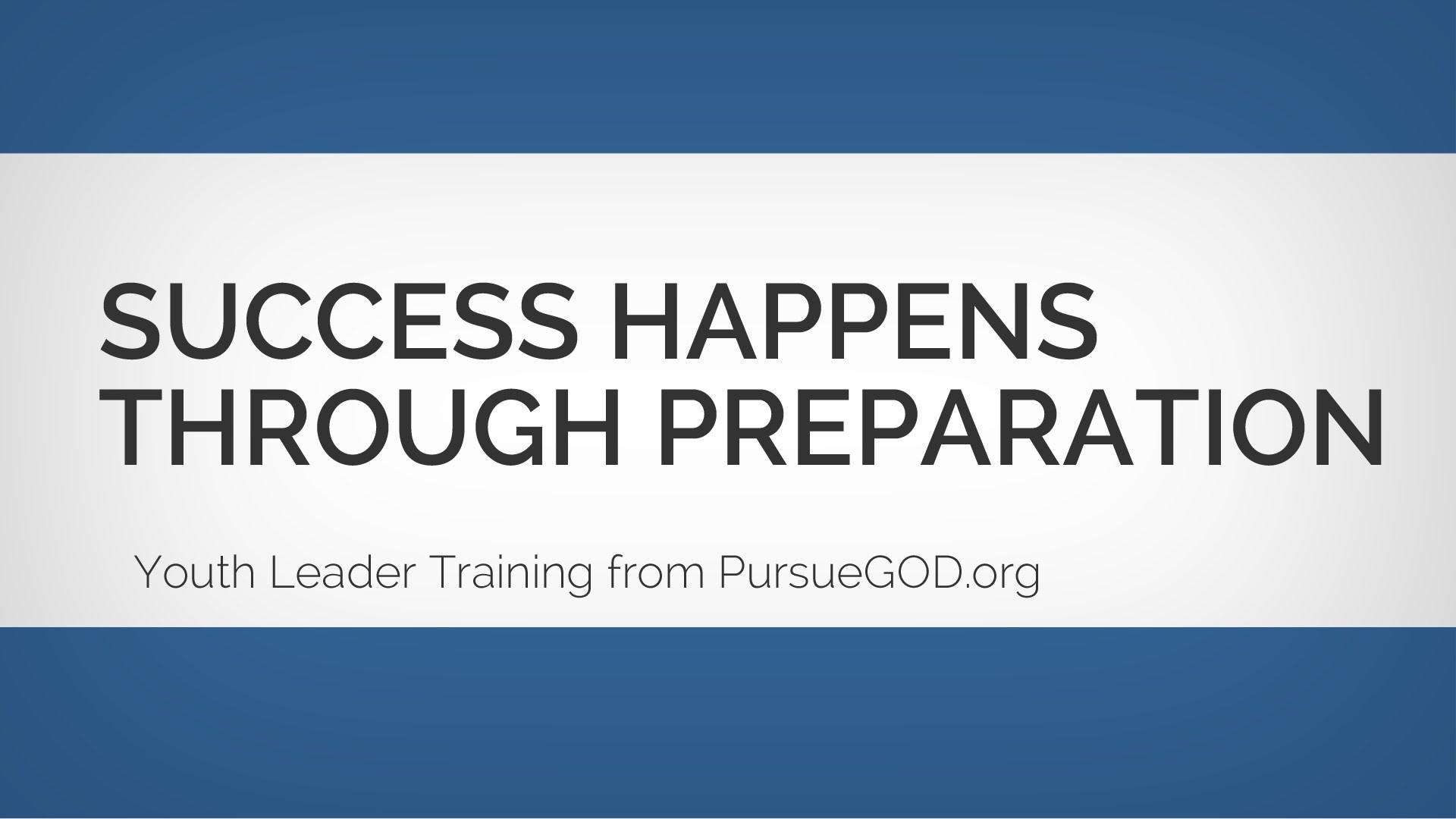 青少年リーダー養成:準備を通じて成功する