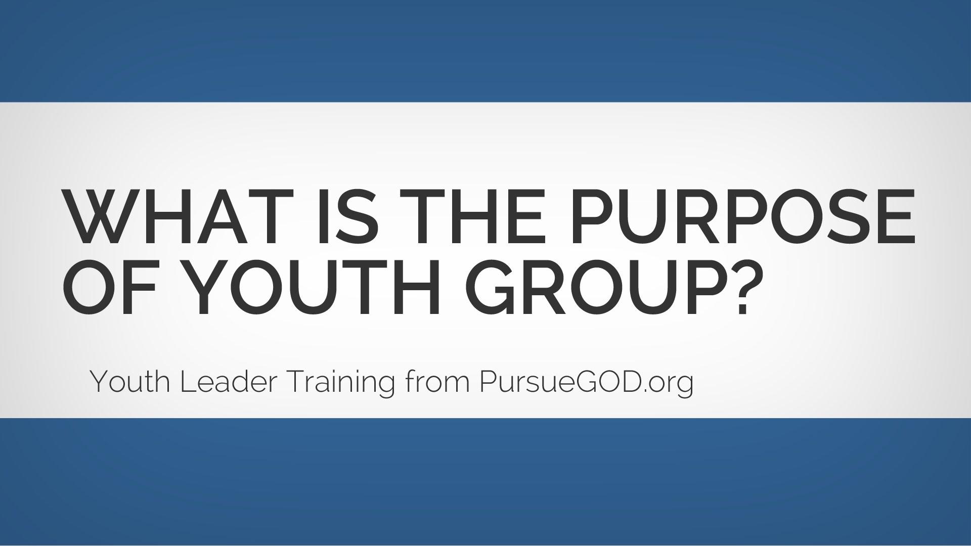 青年リーダー教育:青年グループの目的は何ですか?